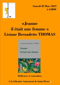 Affiche de dédicace de l'auteur Lisiane Bernadette THOMAS le samedi 02 mars 2018 (1)